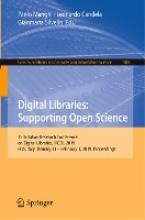 Paolo Manghi,   Leonardo Candela,   Gianmaria Silvello,Digital Libraries: Supporting Open Science