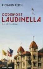 Reich, Richard Codewort Laudinella