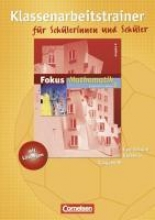 Fokus Mathematik 6. Schuljahr. Klassenarbeitstrainer. Gymnasium Ausgabe N