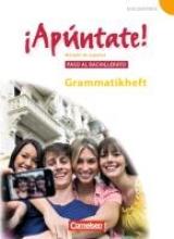 Balser, Joachim ¡Apúntate! - Ausgabe 2008 - Band 5 - Paso al bachillerato - Grammatisches Beiheft