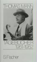 Mann, Thomas Tagebücher 1951 - 1952