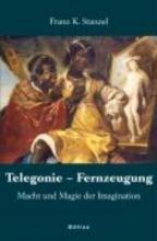 Stanzel, Franz K. Telegonie - Fernzeugung