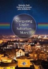 Malcolm Zack,   Andrew Gannon,   John McRoberts Stargazing Under Suburban Skies