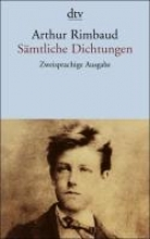 Rimbaud, Arthur Smtliche Dichtungen