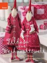 Finnanger, Tone,   Dörries, Maike Finnanger, T: Tildas neue Weihnachtswelt