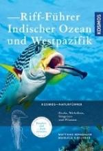 Bergbauer, Matthias,   Kirschner, Manuela Riff-Führer Indischer Ozean und Westpazifik