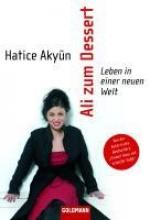 Akyün, Hatice Ali zum Dessert