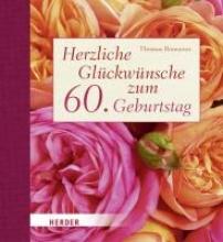 Romanus, Thomas Herzliche Glückwünsche zum 60. Geburtstag