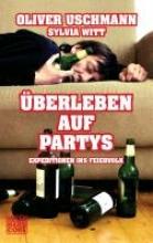 Uschmann, Oliver berleben auf Partys