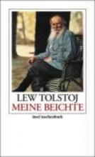 Tolstoi, Leo N. Meine Beichte