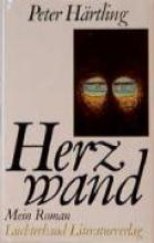 Härtling, Peter Herzwand