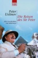 Ustinov, Peter Die Reisen des Sir Peter