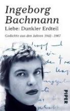 Bachmann, Ingeborg Liebe: Dunkler Erdteil