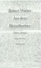 Walser, Robert Aus dem Bleistiftgebiet III