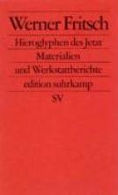 Fritsch, Werner Hieroglyphen des Jetzt