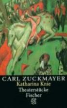 Zuckmayer, Carl Katharina Knie