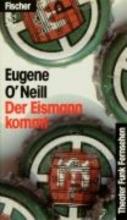 O`Neill, Eugene Der Eismann kommt