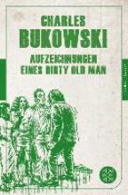 Bukowski, Charles Aufzeichnungen eines Dirty Old Man