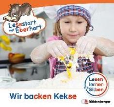 Drecktrah, Stefanie Lesestart mit Eberhart - Wir backen Kekse