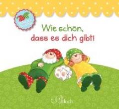 Herr Frhlich & Frulein Lustig: Wie schn, dass es dich gibt!