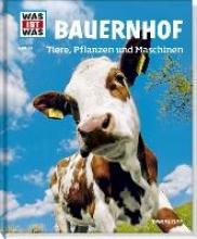 Hackbarth, Annette Bauernhof. Tiere, Pflanzen und Maschinen