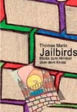 Marin, Thomas Jailbirds