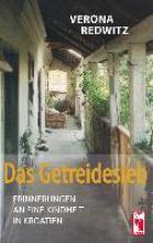 Redwitz, Vera Das Getreidesieb