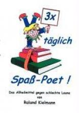 Kielmann, Roland 3 x tglich Spa-Poet!