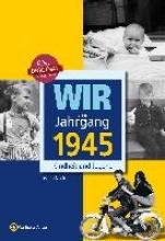 Nolte, Jürgen Wir vom Jahrgang 1945