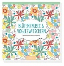Blütenzauber & Vogelzwitschern