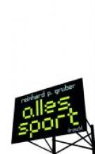 Gruber, Reinhard P. Alles Sport