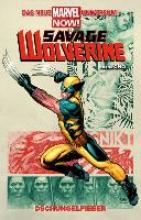 Cho, Frank Savage Wolverine 01. Dschungelfieber