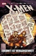 Claremont, Chris X-Men: Die Zukunft ist Vergangenheit