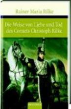 Rilke, Rainer Maria Die Weise von Liebe und Tod des Cornets Christoph Rilke. Die weiße Fürstin
