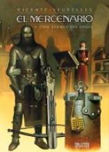 Segrelles, Vicente El Mercenario 02. Die Formel des Todes