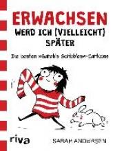 Andersen, Sarah Erwachsen werd ich (vielleicht) später