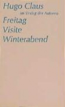 Claus, Hugo Freitag Visite Winterabend