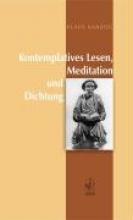 Kanzog, Klaus Kontemplatives Lesen, Meditation und Dichtung