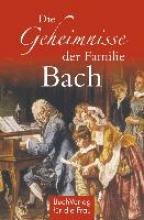 Kunze, Hagen Die Geheimnisse der Familie Bach
