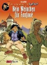 Meynet, Felix Fanfoue, Band 2: Kein Weinchen für Fanfoue