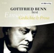 Benn, Gottfried Einsamer nie. 2 CDs