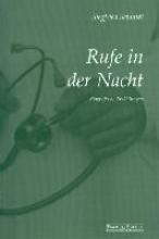 Schmidt, Siegfried Rufe in der Nacht