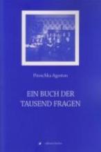 Agoston, Piroschka Ein Buch der tausend Fragen