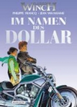 Francq, Philippe Largo Winch 14. Im Namen des Dollar