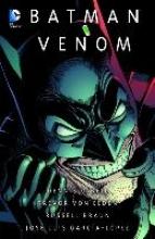 O`Neil, Dennis J. Batman - Legenden des Dunklen Ritters: Venom