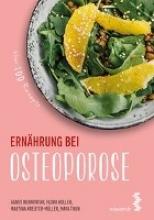 Budnowski, Agnes,   Koller, Flora,   Kreuter-Müller, Martina,   Thun, Maya Ernährung bei Osteoporose