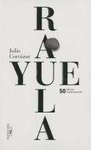 Cortazar, Julio Rayuela Edicion conmemorativa 50 aniversario Hopscotch