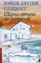 Jorge Javier  Vazquez Ultimo Verano de Juventud