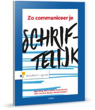 Inge  Berg, Harry  Smals, Karin  Koster, Bert van den Assem, Martin  Damen Zo communiceer je schriftelijk