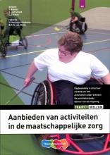 J.  Bakker, K. van Schaik, C.  Telman Aanbieden activiteiten maatschappelijke zorg